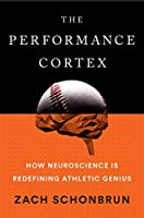 The Performance Cortex: How Neuroscience Is Redefining Athletic Genius