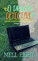 El dragón detective (Asesor sobrenatural #4)