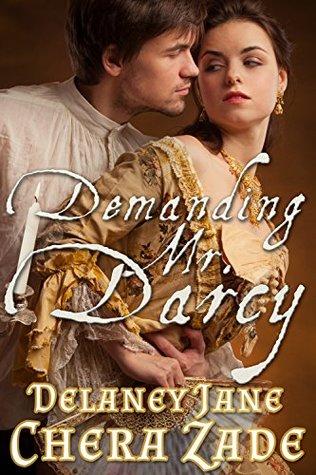 Demanding Mr. Darcy