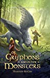 Of Gryphons and Other Monsters (Taryn's Journey #1)