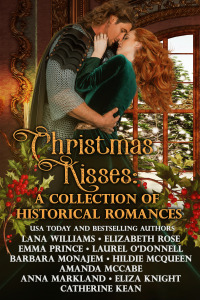 Christmas Kisses: A Collection of Historical Romances