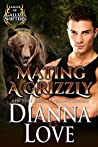 Mating a Grizzly (League of Gallize Shifters, #2)