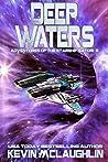 Deep Waters (Adventures of the Starship Satori, #3)