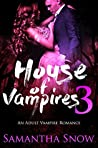 House Of Vampires 3 (The Lorena Quinn Trilogy)