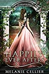 Happily Ever Afters: A Reimagining of Snow White and Rose Red (The Four Kingdoms, #2.5)
