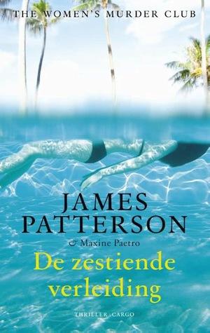 De zestiende verleiding by James Patterson