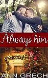 Always Him