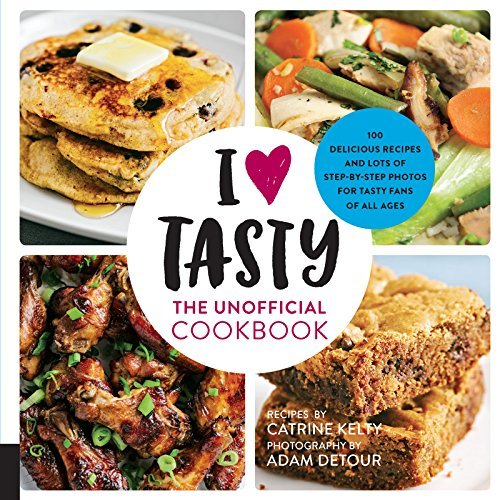 I Love Tasty The Unofficial Cookbook