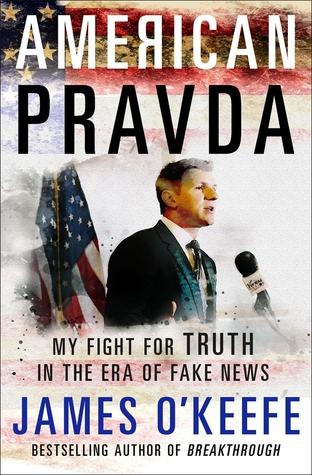 American Pravda by James O'Keefe