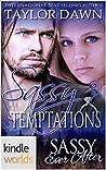 Sassy Temptations (Sassy Ever After Kindle Worlds Novella)