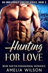 Hunting For Love (Unbearable Romance, #2)