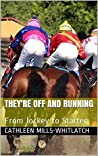 They're Off and Running: From Jockey to Starter