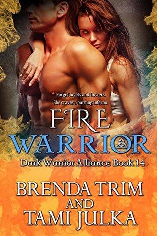 Fire Warrior (Dark Warrior Alliance, #14)