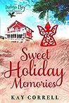 Sweet Holiday Memories (Indigo Bay Sweet Romance Series, #6.3)