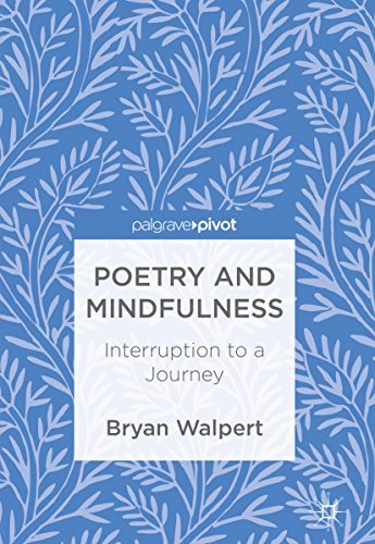 Poetry and Mindfulness Interruption to a Journey