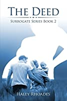 The Deed (The Surrogate Series Book 2)