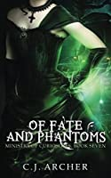 Of Fate and Phantoms (Ministry of Curiosities)
