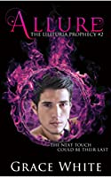 Allure (The Lilituria Prophecy #2)