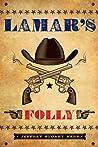 Lamar's Folly