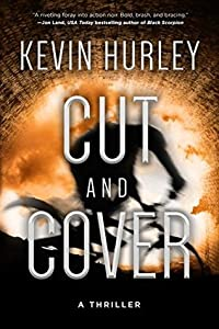 Cut and Cover: A Thriller