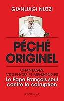 Péché originel : le Pape François seul contre la corruption (LITTERATURE ETR)