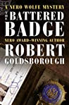The Battered Badge (Rex Stout's Nero Wolfe Mysteries #13)