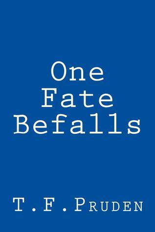 One Fate Befalls