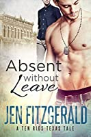 Absent Without Leave (A Ten Rigs Texas Tale, #3)