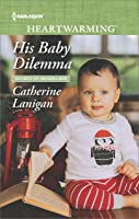 His Baby Dilemma (Shores of Indian Lake #9)