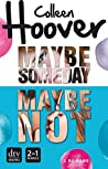 Maybe Someday / Maybe Not (Maybe, #1-1.5)