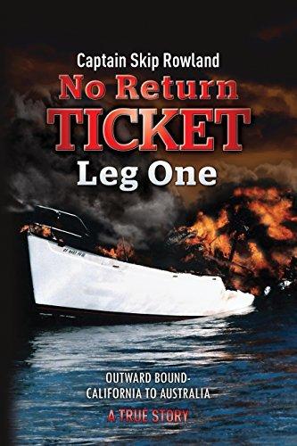 No Return Ticket -- Leg One Outward Bound - California to Australia