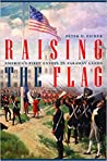 Raising the Flag by Peter Eicher
