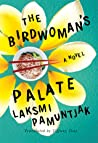 The Birdwoman's Palate