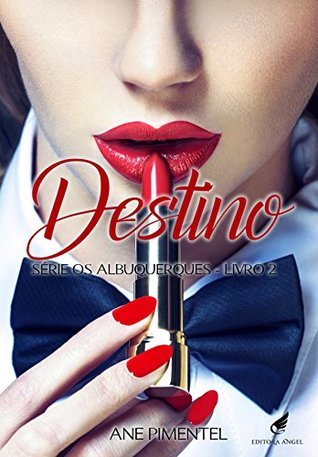 Destino (Os Albuquerques Livro 2)