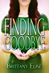 Finding Goodbye