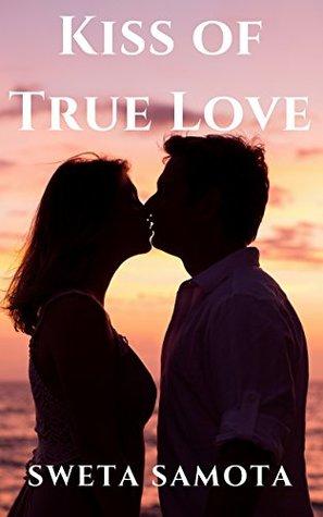 Kiss of True Love