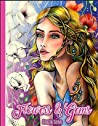 Flowers & Gems: Greyscale Adult Coloring Book, spiral bound coloring book,single sided coloring book, women coloring book for adults