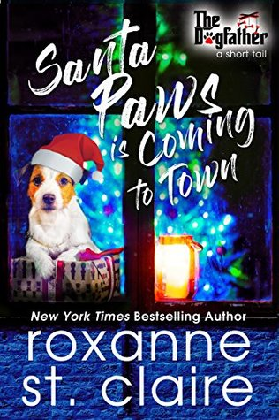 Santa Paws is Coming to Town (The Dogfather, #3.5)
