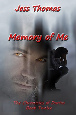 The Chronicles of Darius Book Twelve:: Memory of Me (The Dagger of Destiny 12)
