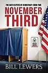 November Third (The Gatekeepers of Democracy #2)