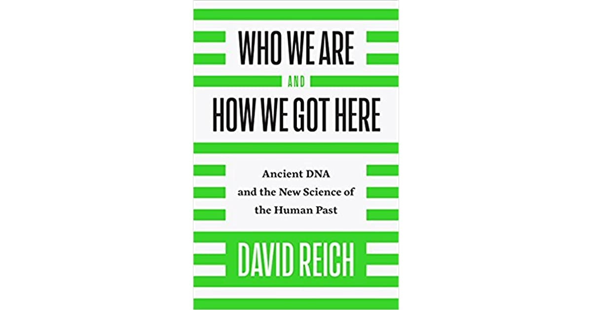 Who We Are and How We Got Here: Ancient DNA and the New