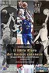 Il libro d'oro del basket catanese 1933-2013 by Roberto Quartarone