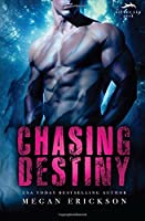 Chasing Destiny (Silver Tip Pack, #2)