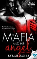 The Mafia And His Angel Part 3 (Tainted Hearts)