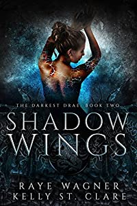 Shadow Wings (The Darkest Drae, #2)