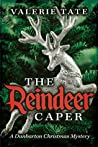 The Reindeer Caper (The Dunbarton Christmas Mysteries, #1)