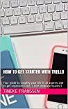 How To Get Started With Trello: Your guide to simplify your life in all aspects and to get organized (incl. 7 free template boards!)