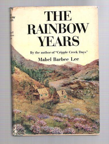 The Rainbow Years: A Happy Interlude  by  Mabel Barbee Lee