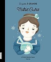 Marie Curie (De petite à grande)