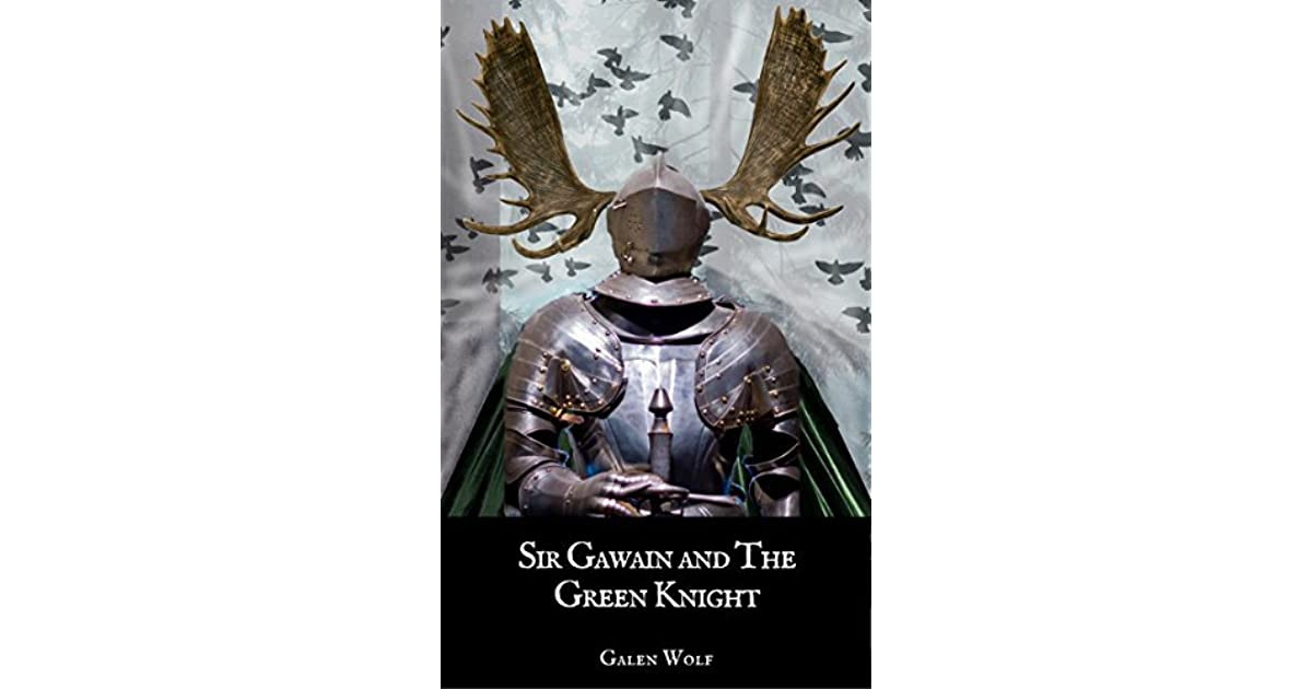 sir gawain and green knight 1 Kalb 2017-2018 sir gawain and the green knight open-ended prompts for ap english, taken from the literature & composition exam, 1970-2012 instructions.